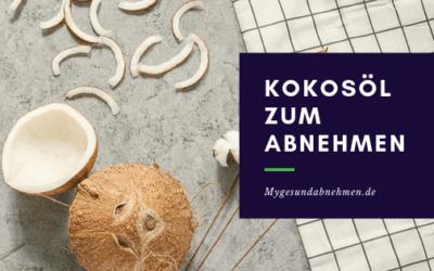 Kokosöl zum Abnehmen – Die Wunderwaffe
