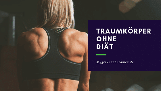 3 wichtige Säulen für deinen Traumkörper ohne Diät