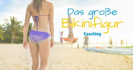 Bikinifigur Coaching Erfahrungsbericht