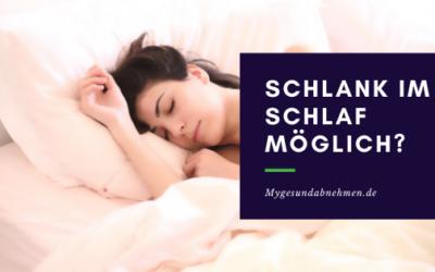 Schlank im Schlaf Diät – Bauchfett verbrennen über Nacht