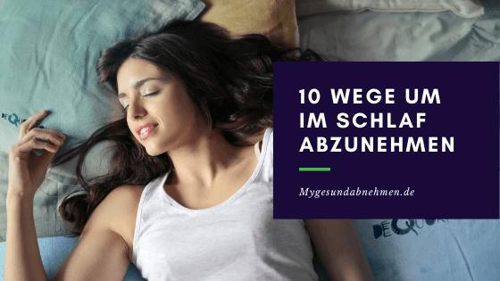 10 überraschende Wege, um im Schlaf abzunehmen