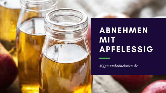 Abnehmen mit Apfelessig Erfahrungen